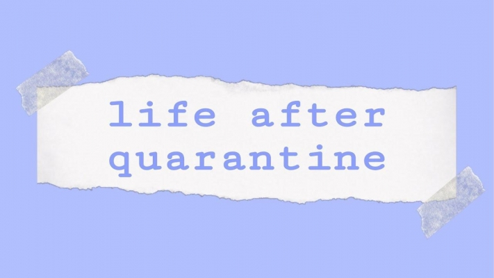 Life+After+Quarantine